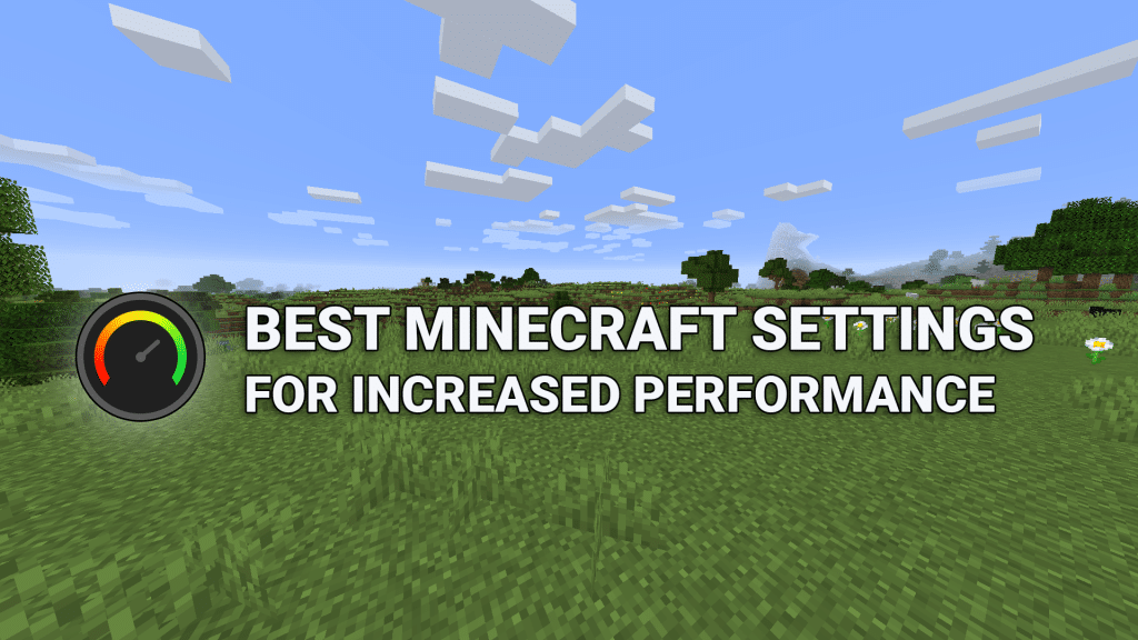 Best Minecraft Settings for FPS