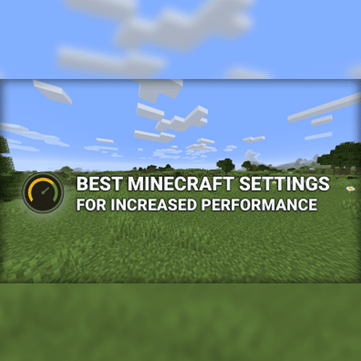 Best Settings for Minecraft